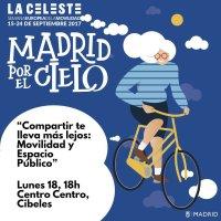 Cartel del debate: Compartir te lleva más lejos, Movilidad y Espacio Público